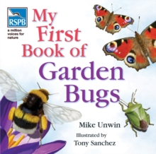 My first book of garden bugs - Unwin, Mike