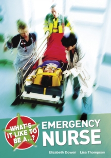 Image for What's it like to be an emergency nurse?