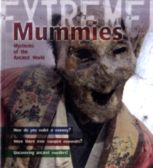 Image for Mummies  : mysteries of the ancient world