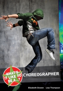 Image for What's it like to be a choreographer?