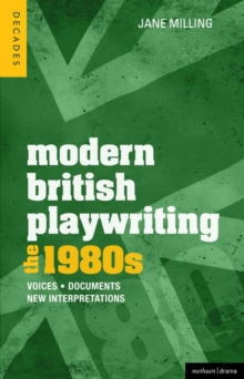 Image for Modern British playwriting  : voices, documents, new interpretations: The 1980s