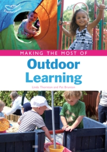 Image for Making the most of outdoor learning