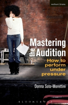 Image for Mastering the audition  : how to perform under pressure