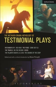 Image for The Methuen drama anthology of testimonial plays