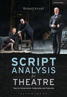 Image for Script analysis for theatre  : tools for interpretation, collaboration and production