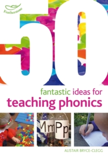 Image for 50 fantastic ideas for teaching phonics
