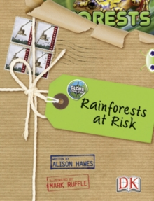 Image for Bug Club Non-fiction Red (KS2) A/5C Globe Challenge: Rain Forests at Risk 6-pack