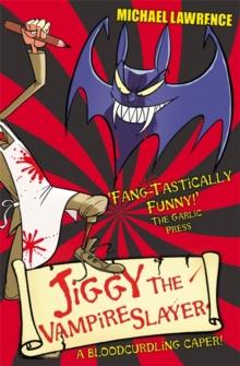 Image for Jiggy the vampire slayer