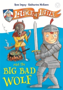 Image for Sir Lance-a-Little and the big bad wolf
