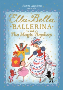 Image for Ella Bella Ballerina and the Magic Toyshop