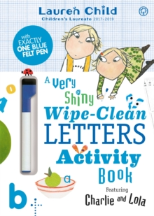 Image for Charlie and Lola: Charlie and Lola A Very Shiny Wipe-Clean Letters Activity Book