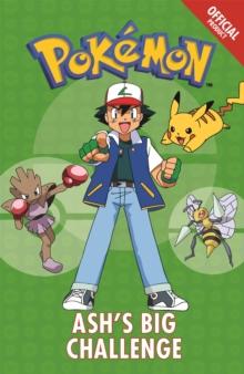 Official Pokemon Fiction: Ash's Big Challenge