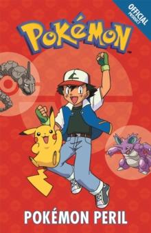 Official Pokemon Fiction: Pokemon Peril