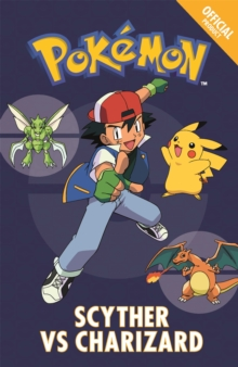 Official Pokemon Fiction: Scyther Vs Charizard