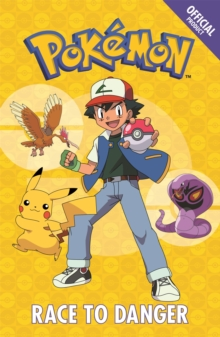 Official Pokemon Fiction: Race to Danger