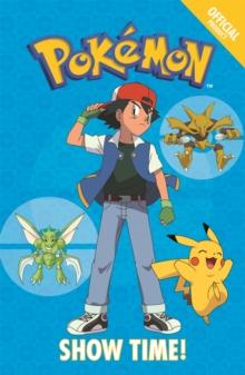 Official Pokemon Fiction: Show Time!