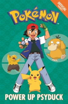 Official Pokemon Fiction: Power Up Psyduck