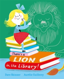 There's a lion in the library! - Skinner, Dave