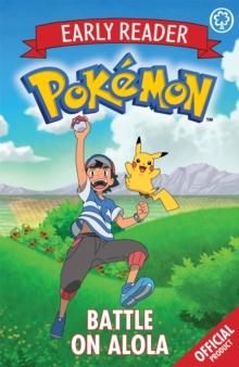 Official Pokemon Early Reader: Battle on Alola