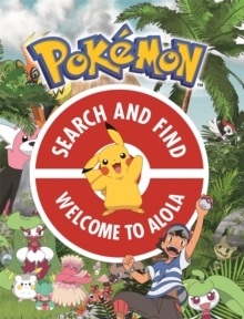 Image for The official Pokâemon search and find  : welcome to Alola