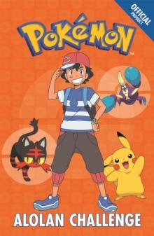 Official Pokemon Fiction: Alolan Challenge