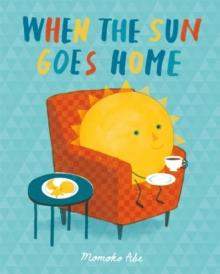 When the sun goes home - Abe, Momoko