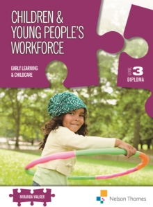 Image for Children & young people's workforce.: (Early learning & childcare)