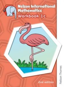 Image for Nelson International Mathematics Workbook 1c