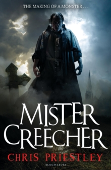 Image for Mister Creecher  : a novel in three parts