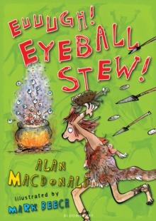 Image for Euuugh! Eyeball stew!