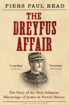 Image for The Dreyfus affair  : the story of the most infamous miscarriage of justice in French history