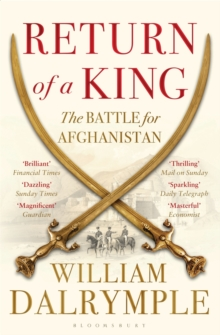Image for Return of a king  : the battle for Afghanistan