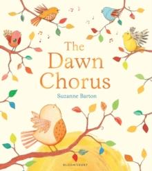 The dawn chorus - Barton, Suzanne
