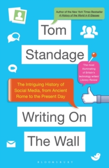 Image for Writing on the wall  : the intriguing history of social media, from ancient Rome to the present day