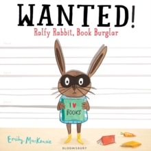 Image for Wanted! Ralfy Rabbit, book burglar