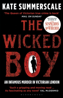Image for The wicked boy  : an infamouse murder in Victorian London