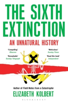 Image for The sixth extinction  : an unnatural history
