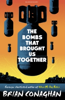 Image for The bombs that brought us together