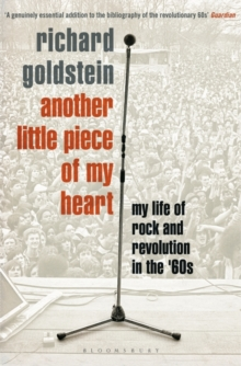 Image for Another little piece of my heart  : my life of rock and revolution in the '60s