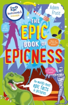 Image for The epic book of epicness  : the world's most epic facts