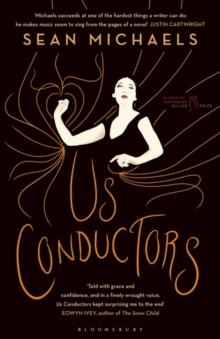 Image for Us conductors  : in which I seek the heart of Clara Rockmore, my one true love, finest theremin player the world will ever know