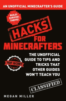 Image for Hacks for Minecrafters: An unofficial Minecrafters guide
