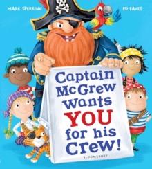 Captain McGrew wants you for his crew! - Eaves, Ed (Freelance illustrator)