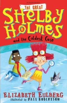 Image for The great Shelby Holmes and the coldest case
