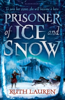 Prisoner of ice and snow - Lauren, Ruth