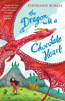 Image for The dragon with a chocolate heart