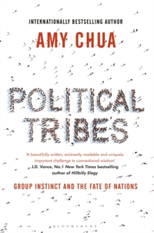 Image for Political tribes  : group instinct and the fate of nations