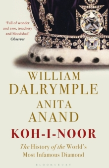 Image for Koh-i-Noor  : the history of the world's most infamous diamond