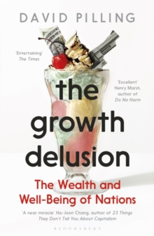 Image for The growth delusion  : the wealth and well-being of nations