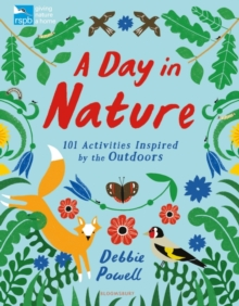 Image for RSPB: A Day in Nature : 101 Activities Inspired by the Outdoors